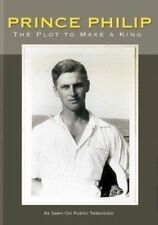 Prince Philip The Plot to Make a King - Dvd-standard Region 1