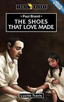 Paul Brand: The Shoes That Love Made (Trailblazers) by Travis Lucy | Paperback B