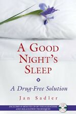 A Good Nights Sleep: A Drug-Free Solution