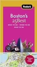 Fodor's Boston's 25 Best, 7th Edition (Full-color Travel Guide)