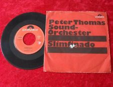 "Single 7"" Peter Thomas Sound-Orchester - Slimfinado"