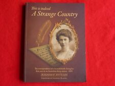 This Is Indeed A Strange Country By Alexander & Ann Sloane (2010)