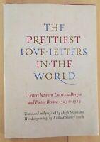 THE PRETTIEST LOVE LETTERS IN THE WORLD - 1ST/1ST PRINTING - DJ. - GODINE PUB.