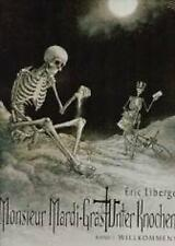 Monsieur mercredi-erba sotto ossa 1, Splitter