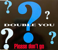 Double You ‎Maxi CD Please Don't Go - France (EX+/EX+)