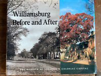 Williamburg Before And After - Hardcover - George Humphrey Yetter - 1988