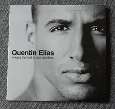 Quentin Elias, always the last to say goodbye, CD single