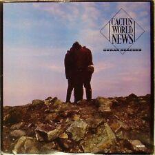 CACTUS WORLD NEWS 'URBAN BEACHES' US IMPORT LP