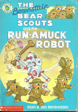 BERENSTAIN BEAR SCOUTS AND THE RUN-AMUCK ROBOT Stan & Jan Berenstain SCHOLASTIC