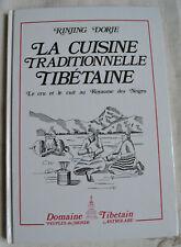 La cuisine Tibétaine le cru le cuit au Royaume des neiges Rinjing Dorje caligrap