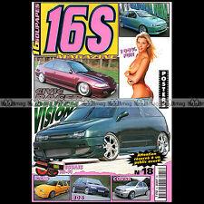 16 SOUPAPES 16S MAGAZINE N°19 HONDA CRX PUNTO SEAT IBIZA FOCUS BEYMA CPM 62 2001