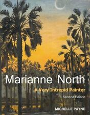 Marianne North A Very Intrepid Painter. Second edition. 9781842466087