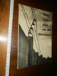 LIBRO:Wie War Das Im KZ Dachau? Paperback – January 1, 1963 by Dr. Johann Neuhau