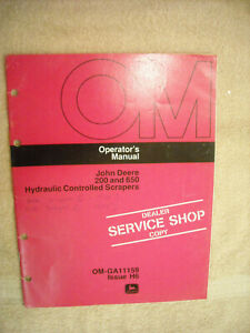 John Deere Operators Manual 200 & 650 hyd. cont. scrapers OM-GA11159  Issuse H6