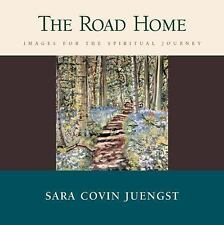 The Road Home: Images for the Spiritual Journey