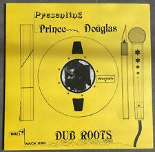 PRINCE DOUGLAS - DUB ROOTS / WACKIES RECORDS REISSUE 2005 / LP EX/EX / REGGAE
