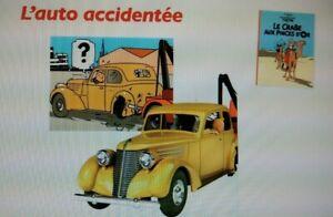 """L'AUTO ACCIDENTEE """"TINTIN ET LE CRABE AUX PINCES D'OR""""(1/24éme)(LIVRET INCLUS)"""