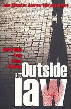 Outside The Law: Australian True Crime Stories By John Silverster & Andrew Rule