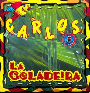Carlos CD Single La Coladeira