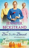 Bee in Her Bonnet by Jennifer Beckstrand (Paperback, 2016)