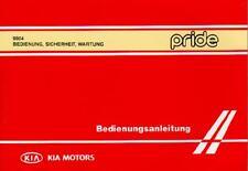 KIA PRIDE Betriebsanleitung 1999 Bedienungsanleitung Handbuch Bordbuch BA