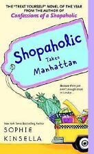 Shopaholic Takes Manhattan by Sophie Kinsella (Paperback) Fiction