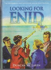 Looking for Enid: The Mysterious and Inventive Life of Enid Blyton by Duncan...