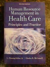 Human Resource Management In Health Care, Principles And Practice Second Edition