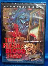 NEW RARE OOP PETE WALKER COLLECTION THE FLESH & BLOOD SHOW HORROR CULT MOVIE DVD
