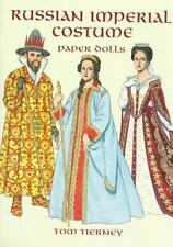 Russian Imperial Costume Paper Dolls by Tom Tierney (1997, Paperback)