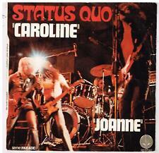 """STATUS QUO    Caroline        7"""" SP 45 tours"""