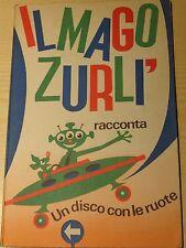 """Libro """"Un disco con le ruote"""" Mago Zurlì 1965"""