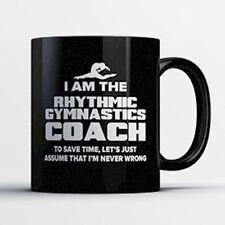 Rhythmic Gymnastics Coach Coffee Mug - Rhythmic Gymnastics Coach Is Never Wrong