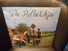 The Polka Chips Comin' Your Way LP Audio Design private press EX (in shrink)