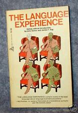 The LANGUAGE Experience,Editors Somer & Hoy, 1974,The Mystery, Power & Uses Of