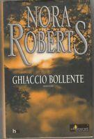 GHIACCIO BOLLENTE di Nora Roberts ed. Harlequin Mondadori