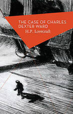 The Case of Charles Dexter Ward, Lovecraft, H.P., New