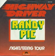 """RANDY PIE - HIGHWAY DRIVER 7"""" CUT-OUT SINGLE (S8549)"""