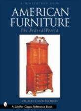 American Furniture, the Federal Period by Charles F. Montgomery (2001, Hardcover