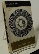 The Quiet Sun by N Pushkov and B Silkin - Mir Publishers, Moscow 1968