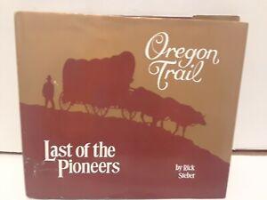 Oregon Trail: Last of the Pioneers VOLUME 2-  COMMEMORATIVE EDITION