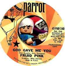 FRIJID PINK GOD GAVE ME YOU GROUP ROCK PROMO 45 RPM RECORD
