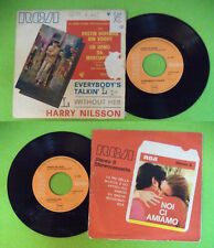 """LP 45 7"""" HARRY NILSSON Everybody's talkin' Without her italy RCA no cd mc dvd"""