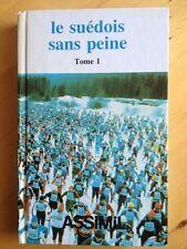 Le Suédois Sans Peine. Tome 1 / Jean-François Battail ; Marianne Battail