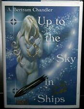 KELLY FREAS COVER SIGNED HB BOOK UP TO THE SKY IN SHIPS BY A. BERTRAM CHANDLER