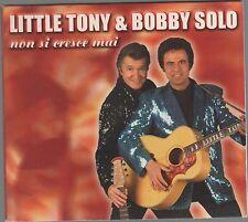 LITTLE TONY & BOBBY SOLO NON SI CRESCE MAI CD DIGIPACK F.C.