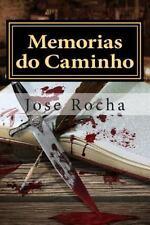 Memorias Do Caminho by Jose Rocha (2014, Paperback)