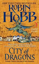 City of Dragons: Volume 3 of the Rain Wilds Chronicles-Robin Hobb