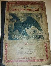 Libro de Lectura Escuelas Ejercito Militar Chile 1915 Very Rare Good