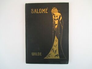 Salome Tragedy in One Act by Oscar Wilde Illustrated by Aubrey Beardsley 1912